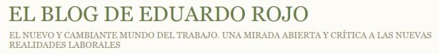 El Blog de Eduardo Rojo